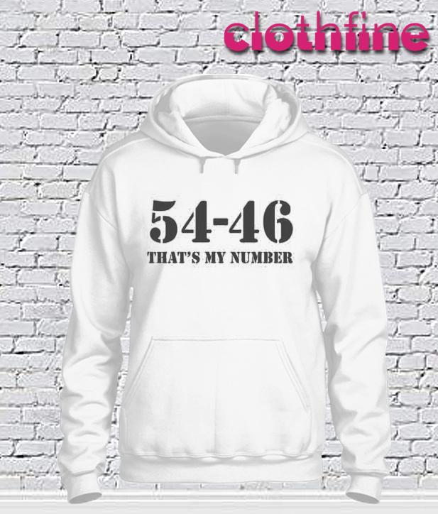 54-46 Was My Number Hoodie