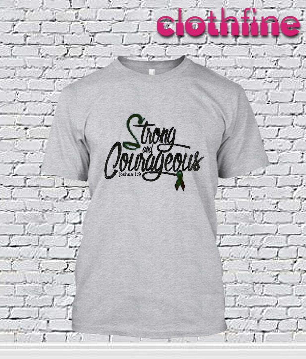 Strong & Courageous Christian T-Shirt