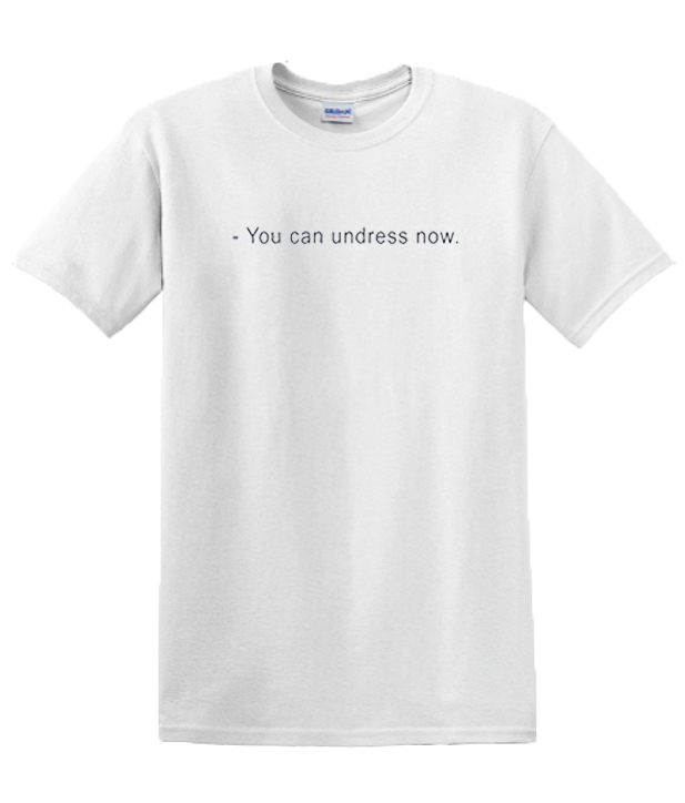 You can undress Now Ringer graphic T Shirt