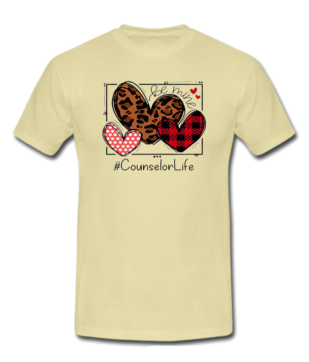 Be Mine Counselor Life Awesome Hearts RSK T-shirt